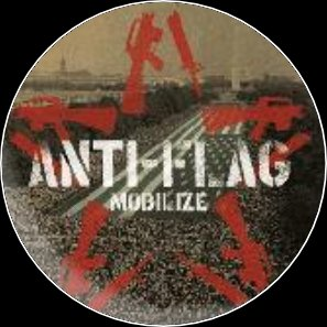 "Button Anti Flag ""Mobilize\"""