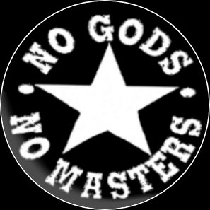 Button No Gods No Masters
