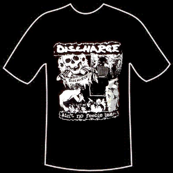 "T-Shirt Discharge - ""Ain´t no feeble bastard"""